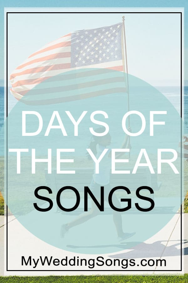 days of the year songs
