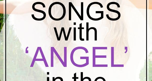 angel songs in the title