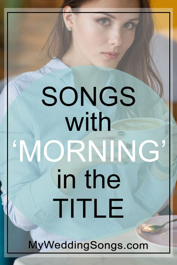 morning songs in the title
