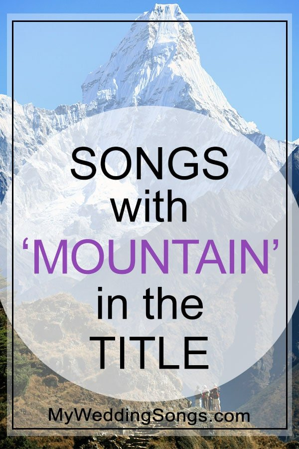 mountain songs in the title