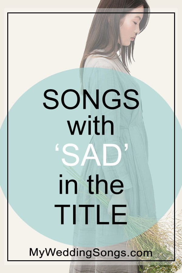sad songs in the title