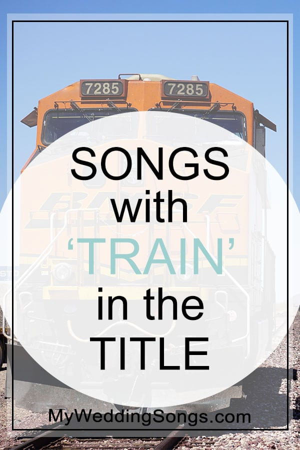train songs in the title