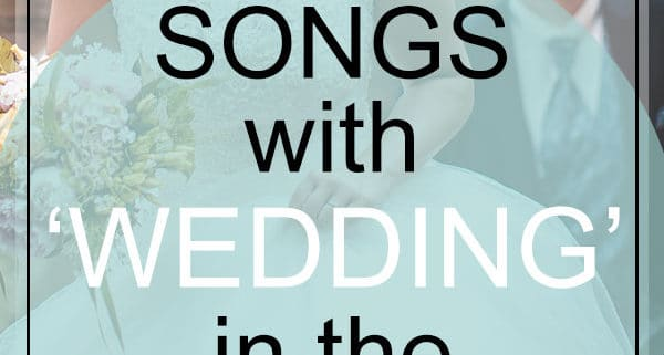 wedding songs in the title