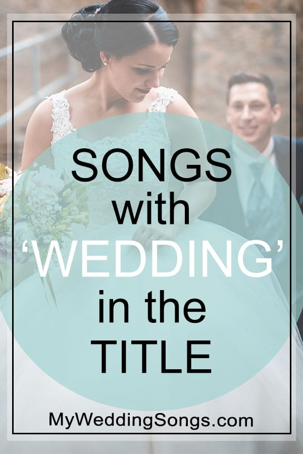 Wedding Songs In The Le