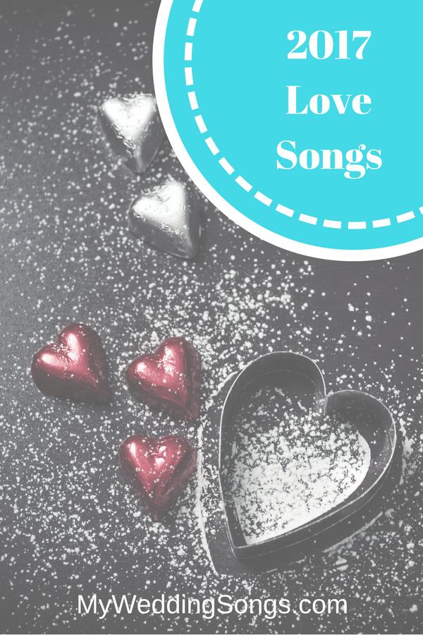 2017 love songs for weddings