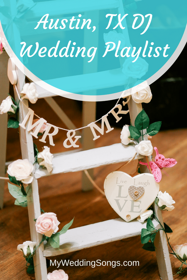 Austin, Texas DJ Wedding Playlist