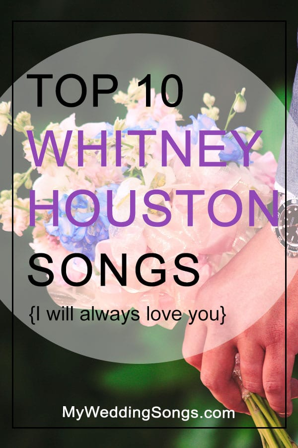 Best Whitney Houston Songs Top 10 All-Time List
