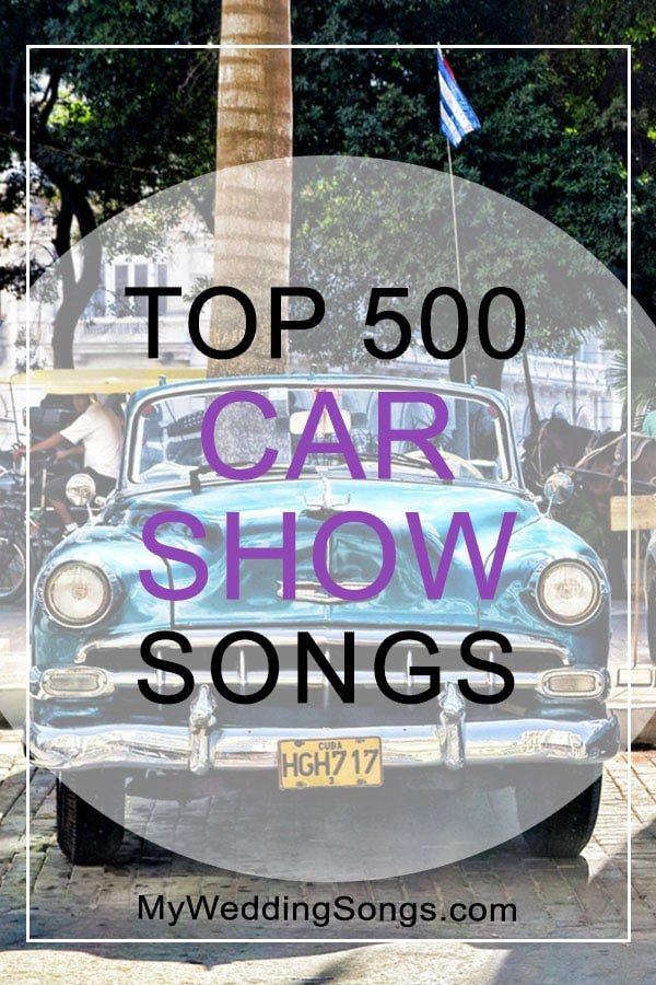 Car Show Songs top 500