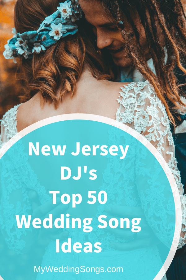New Jersey DJ Wedding Song Ideas