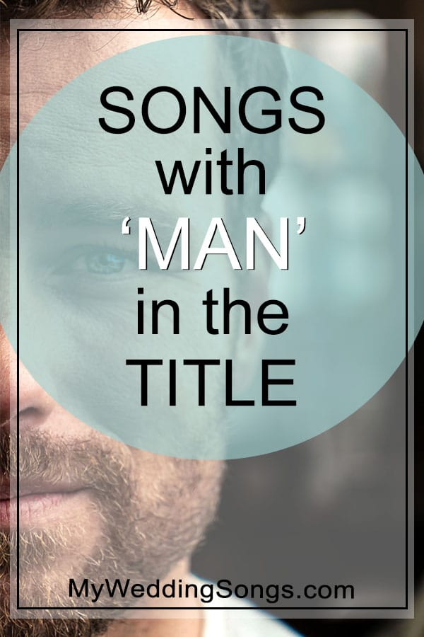 Man Songs in the title