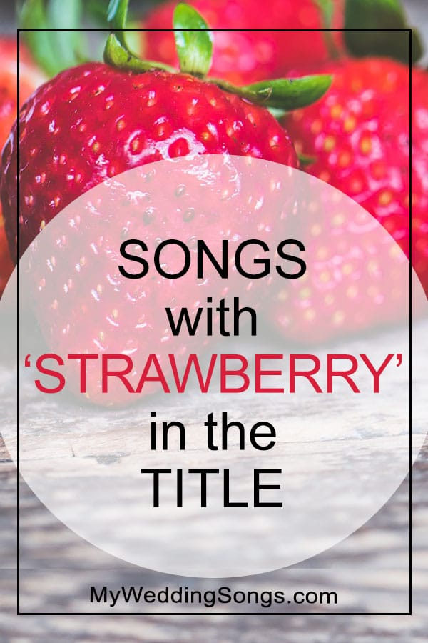 Strawberry Letter Youtube.Strawberry Songs List Songs With Strawberry In The Title