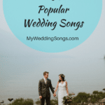 Washington State DJ Shares Popular Wedding Songs