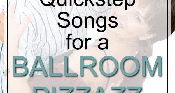 quickstep songs for ballroom pizzazz