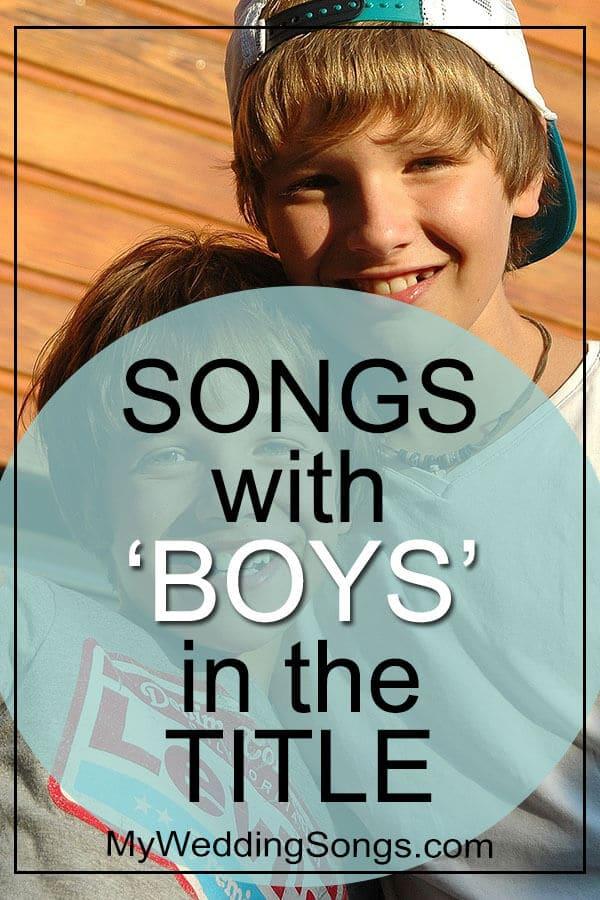 Best Boys Songs in Title