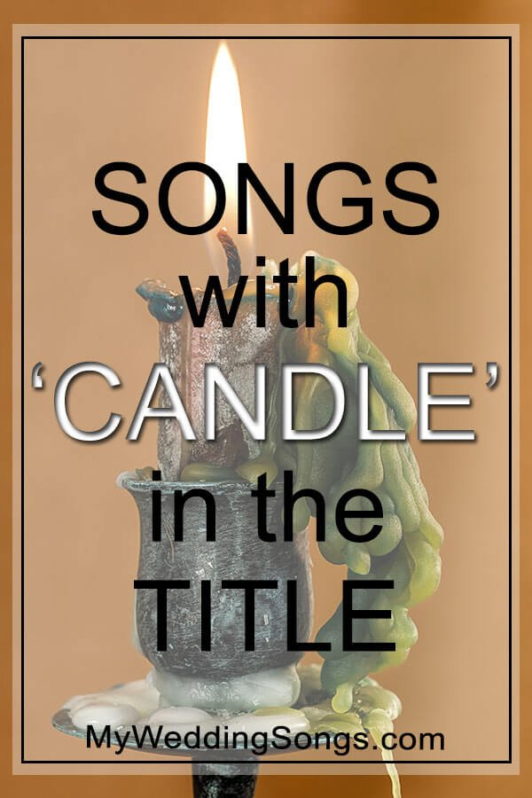 Best Candle Songs in Title