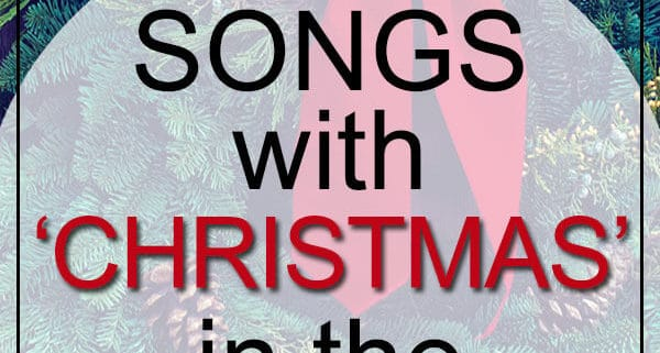 Best Christmas Songs in Title