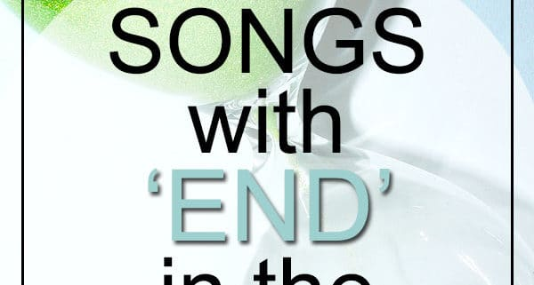 Best End Songs in Title