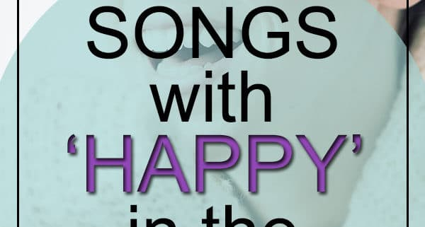 Best Happy Songs in Title
