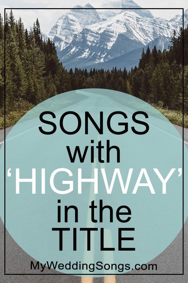 Best Highway Songs in Title