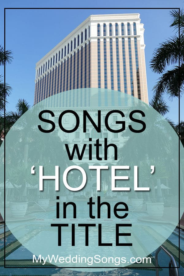 Best Hotel Songs in Title