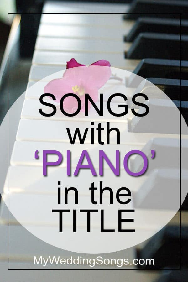 Best Piano Songs in Title