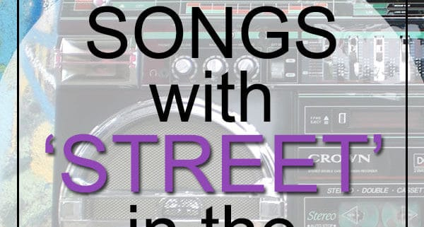 Best Street Songs in Title