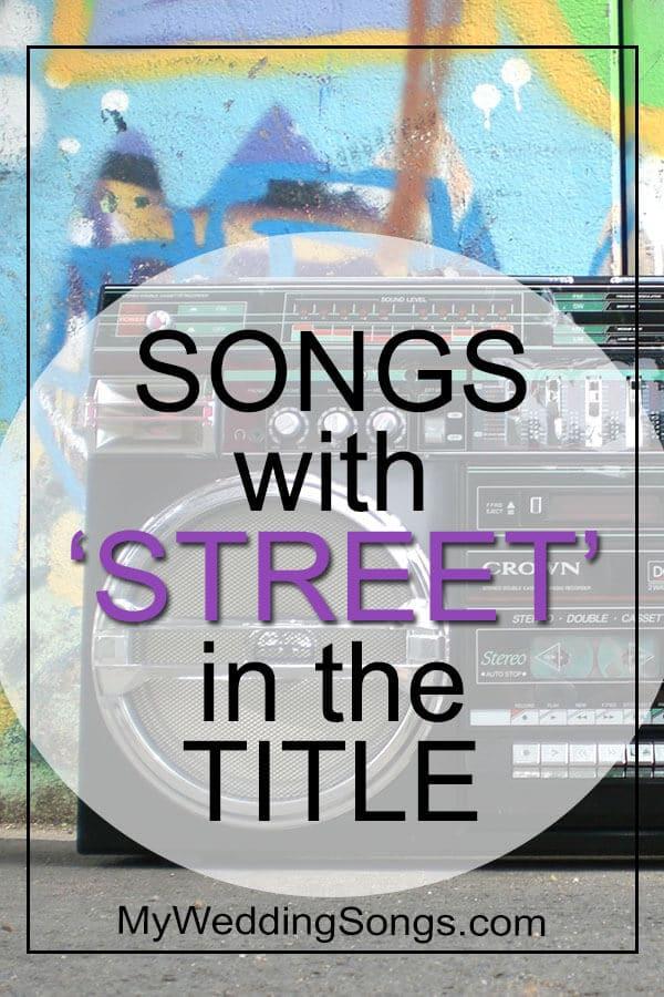 Best Street Songs in Title