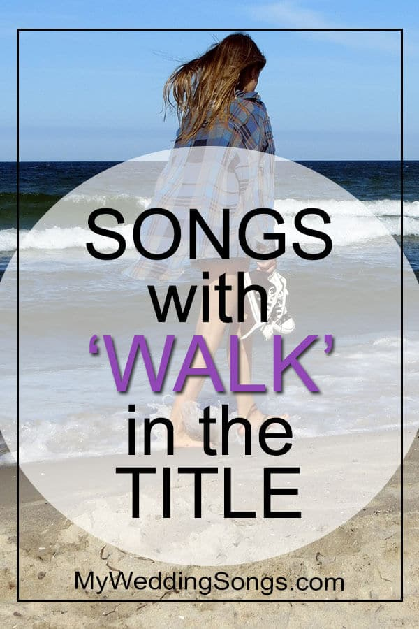 Walk Songs in Title