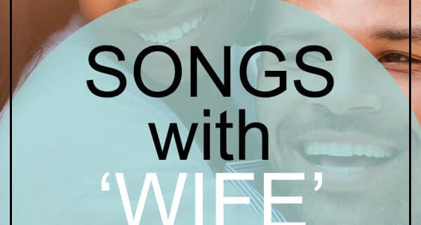 Best Wife Songs in Title