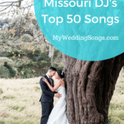 St. Louis, Missouri DJ's Top 50 Songs