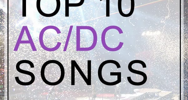 AC/DC Top 10 Songs
