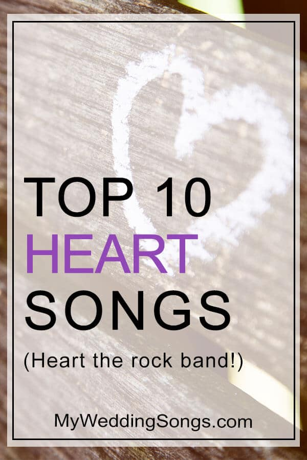 Heart Top 10 Songs