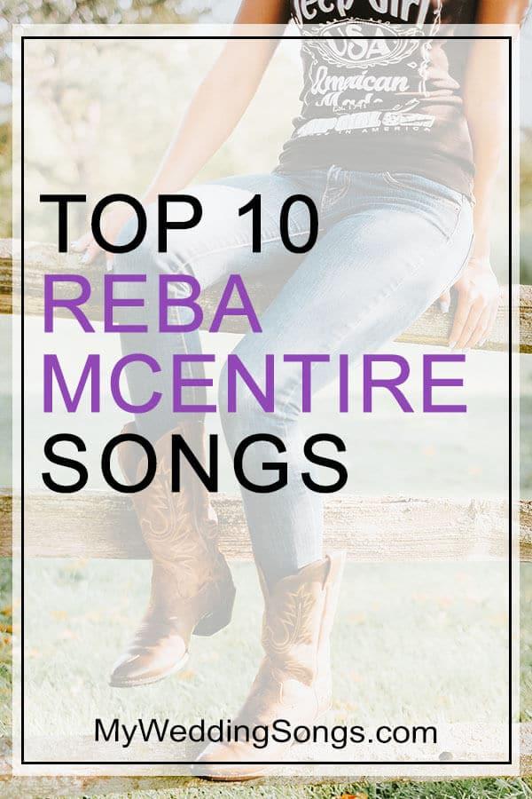 Reba McEntire Top 10 Songs