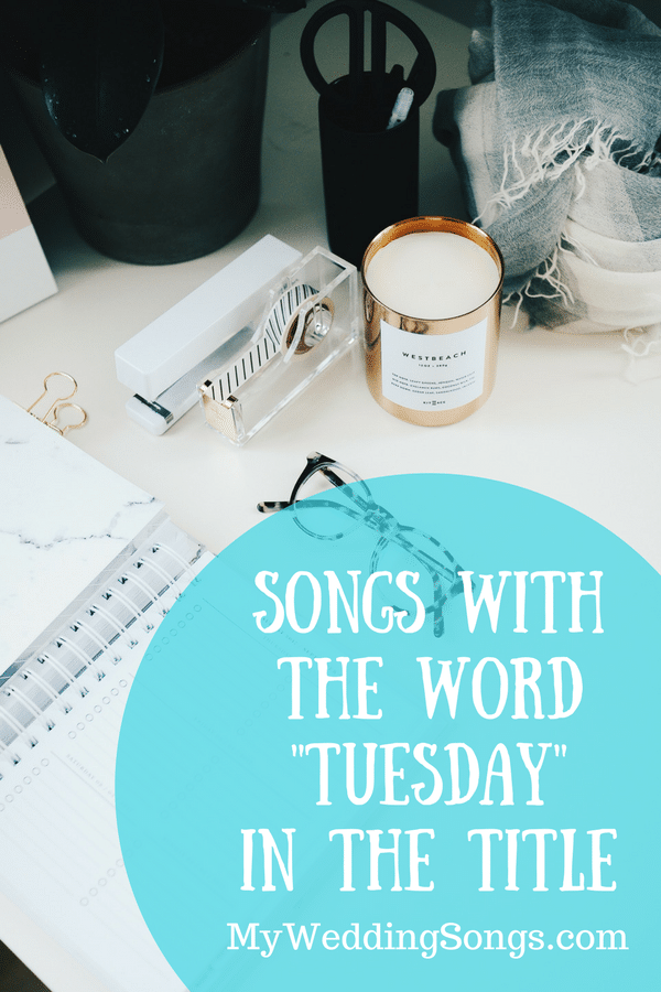 tuesday songs in the title