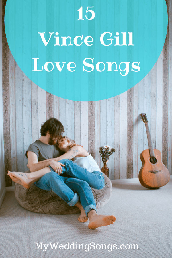vince gill love songs for weddings
