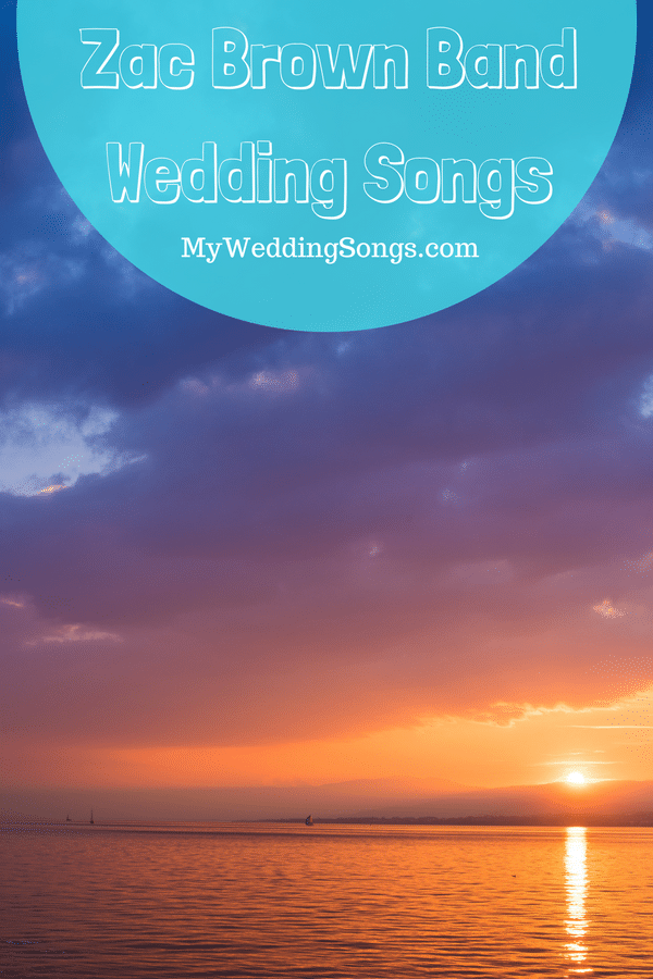 zac brown band wedding songs