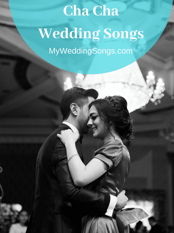 cha cha wedding songs