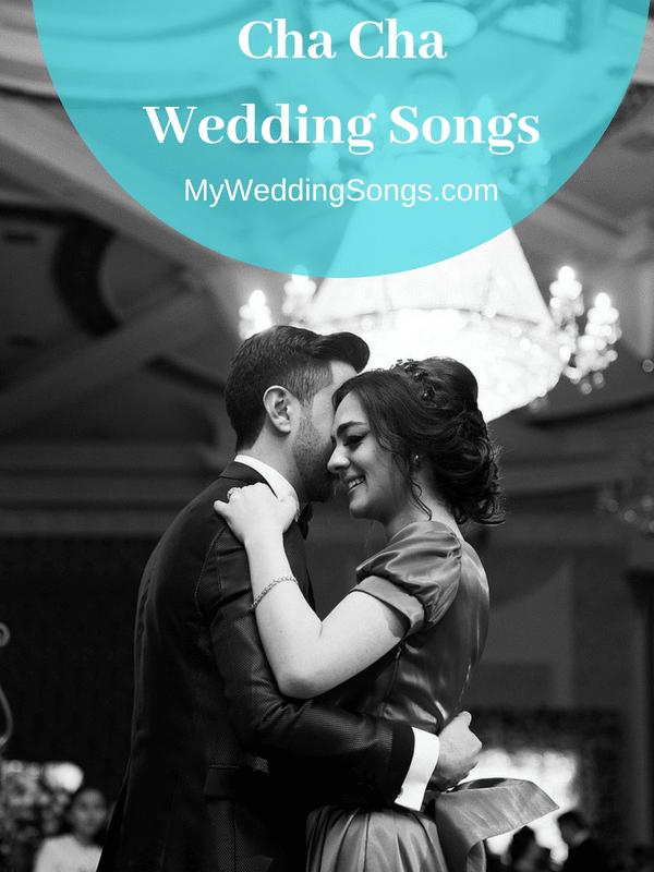 30 Cha Cha Wedding Dance Songs To Popular Hits | My Wedding Songs