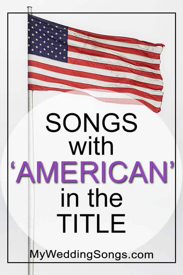 songs with american in the title