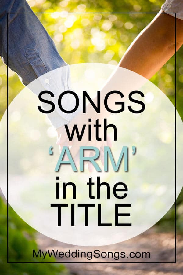 songs with arm in the title