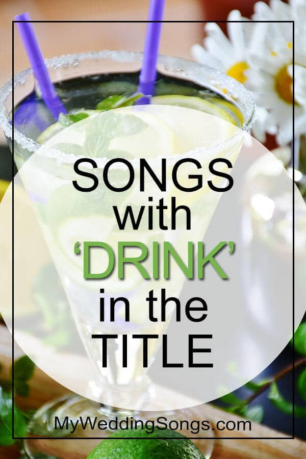 songs with drink in the title