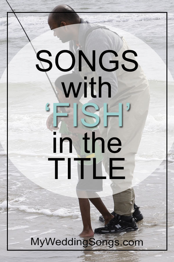 songs with fish in the title