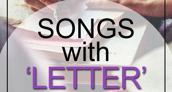 songs with letter in the title