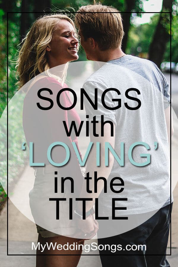 songs with loving in the title