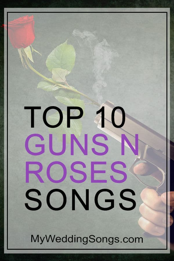 top guns n roses songs
