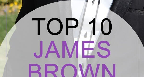 top james brow -songs