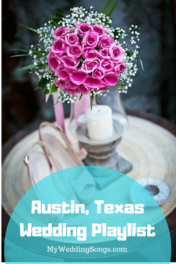Austin Texas wedding playlist