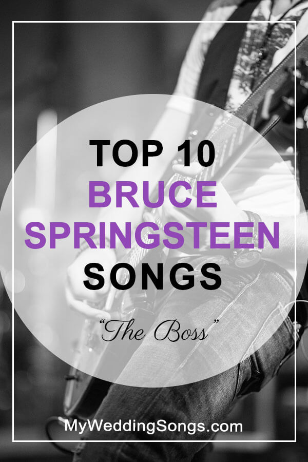 Bruce Springsteen Top 10 Songs