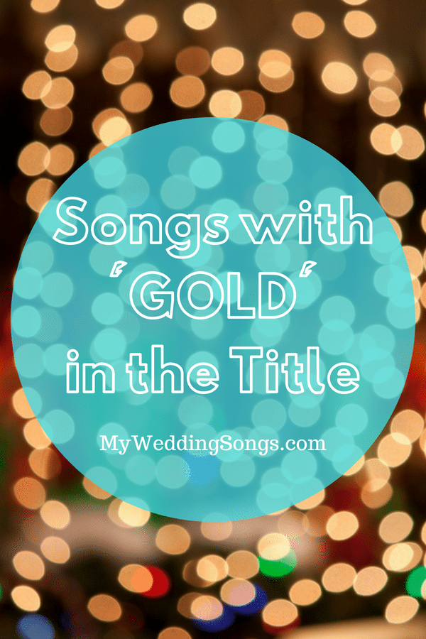 gold songs in the title