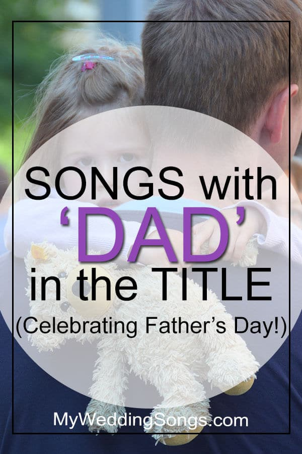 Best Dad Songs in Title